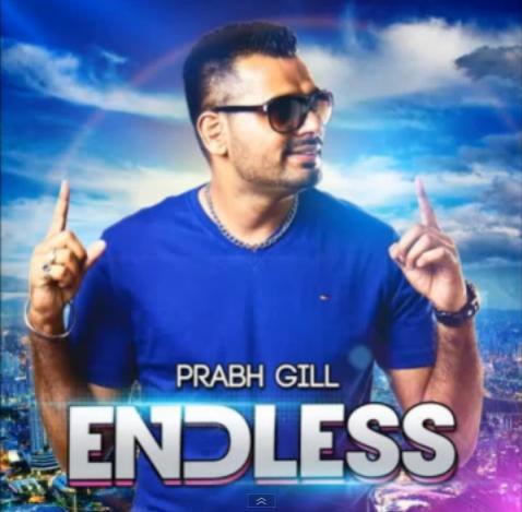 Name:  prabh gill - endless.jpg Views: 6872 Size:  31.5 KB